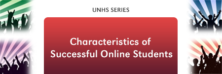 Characteristics of Successful Online Students?